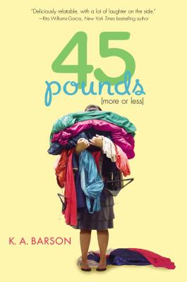 45 Pounds (More or Less) By Barson, Kelly